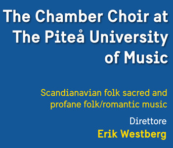 The Chamber Choir at the Piteå University of Music